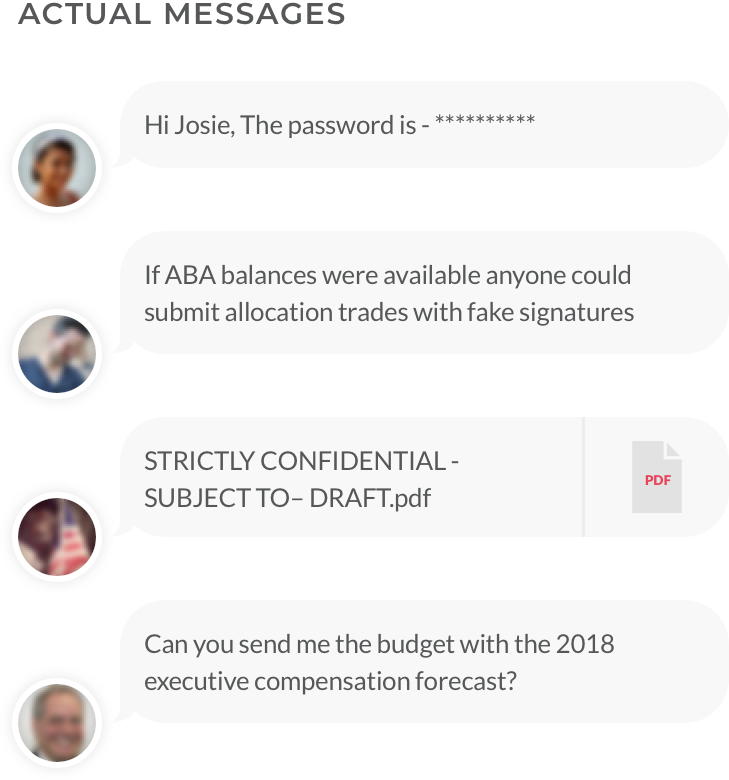 Actual Messages - Hi Josie, the password is… — If ABA balances were available anyone could submit allocation traders with fake signatures — STRICTLY CONFIDENTIAL - SUBJECT TO- DRAFT.pdf — Can you send me the budget with the 2018 executive compensation forecast