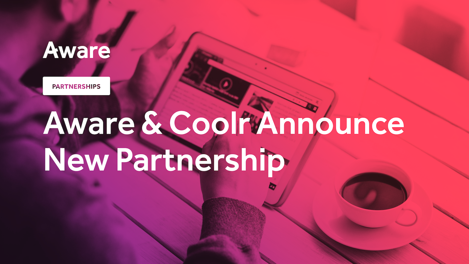 Aware & Coolr Announce New Partnership