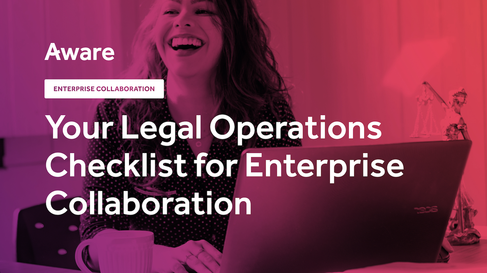 Your Legal Operations Checklist for Enterprise Collaboration