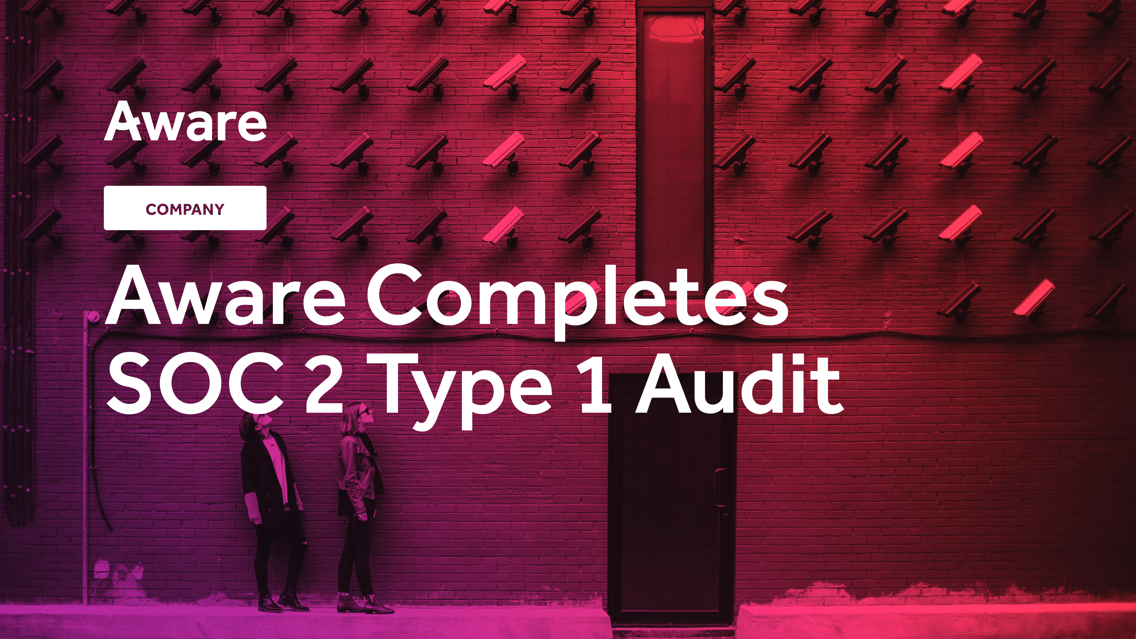 Aware Completes SOC 2 Type 1 Audit
