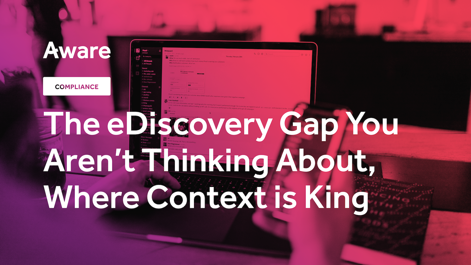 The eDiscovery Gap You Aren't Thinking About, Where Context is King