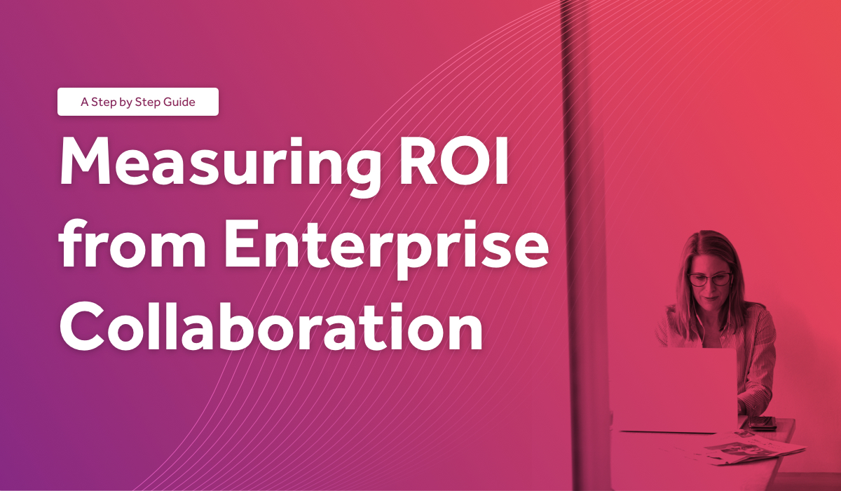Measuring ROI from Enterprise Collaboration