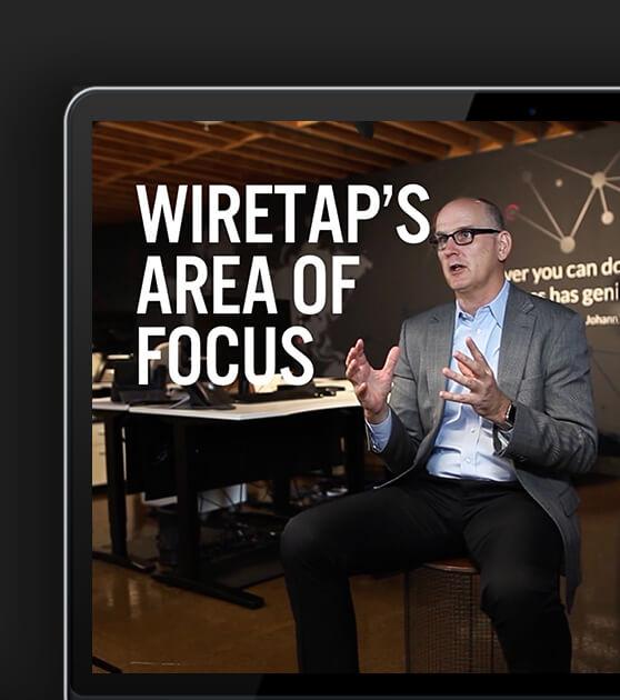 Wiretap's Area of Focus