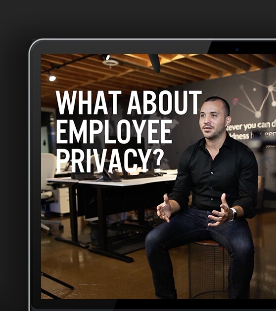 What About Employee Privacy?